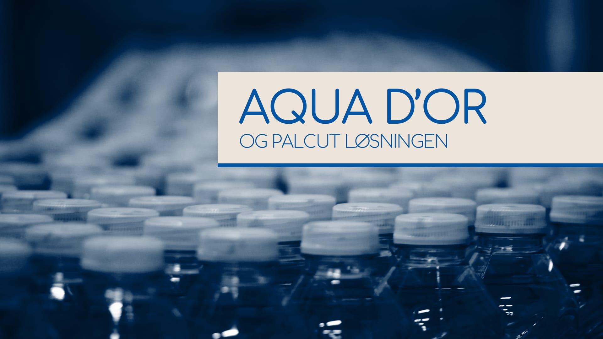 Aqua d'Or og Palcut løsningen